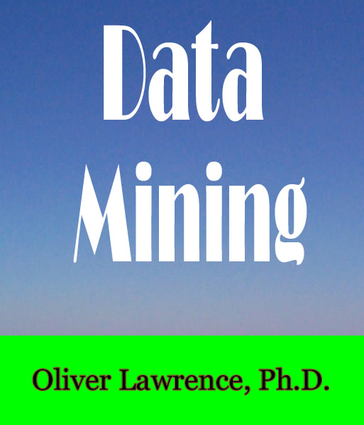 Data Mining by Oliver Lawrence